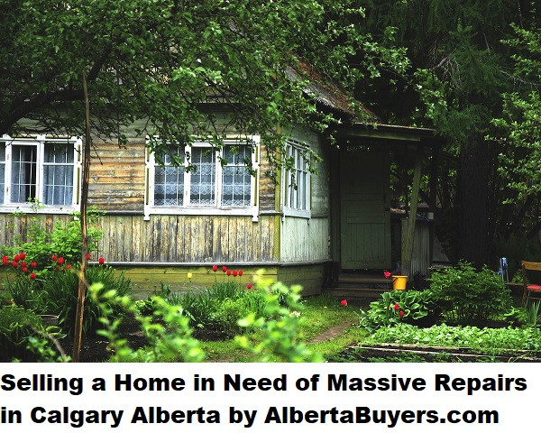 Selling a Home in Need of Massive Repairs in Calgary Alberta