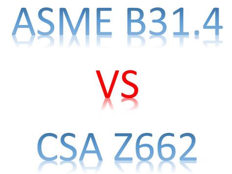 ASME B31.4 VS CSA Z662