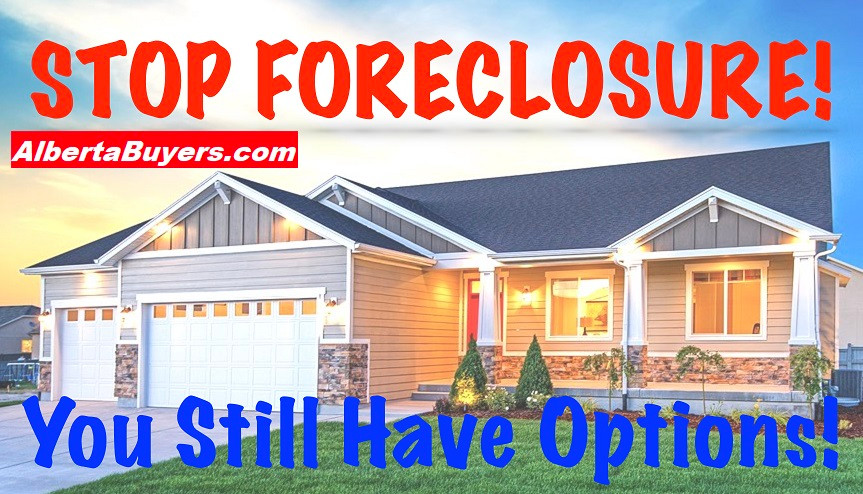 Stop Foreclosure On Your House in Calgary, Alberta