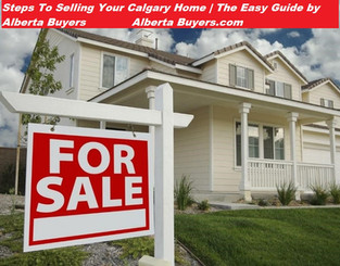 Steps To Selling Your Calgary Home | The Easy Guide by Alberta Buyers