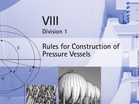 ASME Section VIII (Pressure vessels)