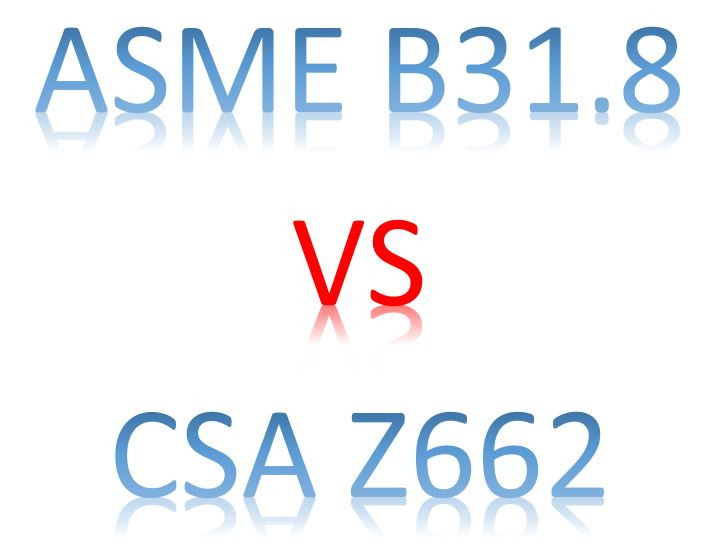 ASME B31.8 VS CSA Z662 by Meena Rezkallah, P.Eng. for engineering Services across Canada and USA.