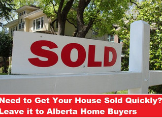 Need to Get Your House Sold Quickly? Leave it to Alberta Home Buyers