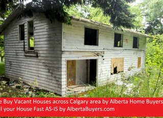 We Buy Vacant Houses across Calgary area by Alberta Home Buyers
