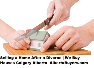 Selling a Home After a Divorce   We Buy Houses Calgary Alberta
