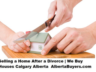 Selling a Home After a Divorce | We Buy Houses Calgary Alberta