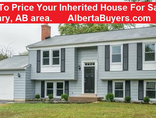 How To Price Your Inherited House For Sale in Calgary, AB area