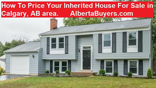 Prime How To Price Your Inherited House For Sale In Calgary Ab Area Download Free Architecture Designs Scobabritishbridgeorg