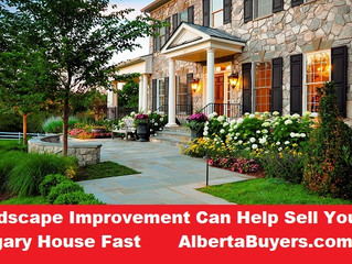 Landscape Improvement Can Help Sell Your Calgary House Fast