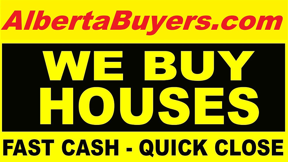 We Buy Properties In Any Condition across Calgary, AB