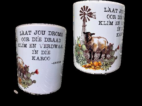"#19 Coffee Mug with handle  ""Laat jou drome...."""
