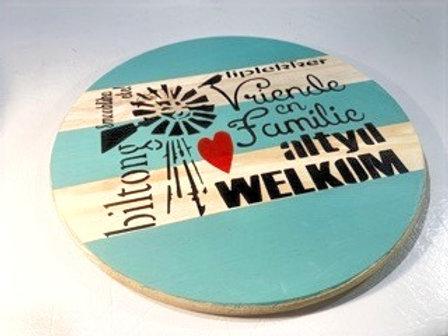 """Decorated large round Serving Board-""""Vriende welkom"""""""