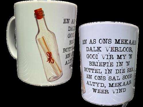 """#15 Coffee Mug with handle   """"En as ons mekaar dalk verloor...."""""""