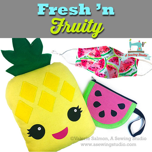 Fresh 'n Fruity, June 30, 9:30a-12p (2.5 hours)  {All Sewing}