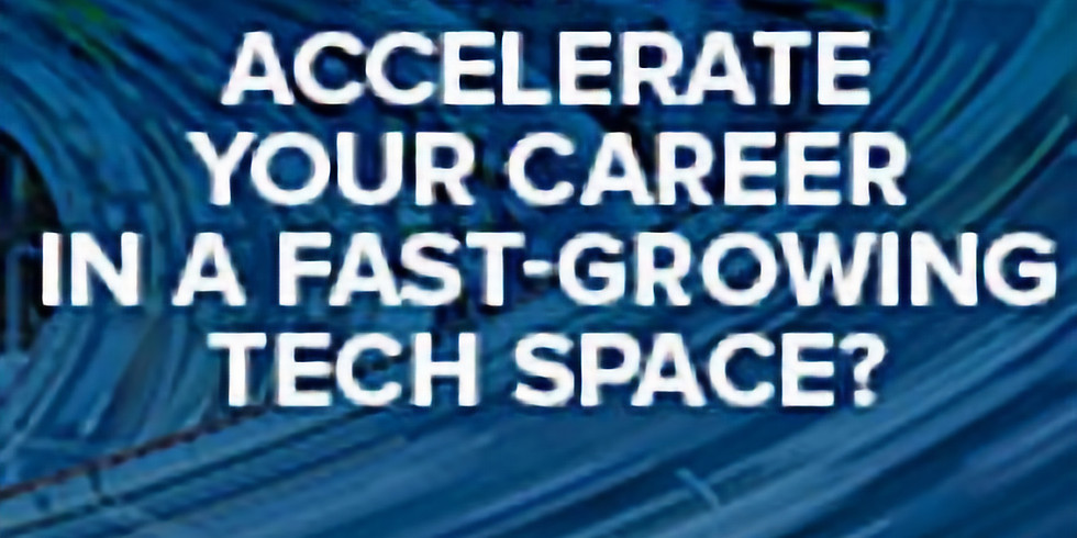 How to accelerate your career in the fast-growing tech space?