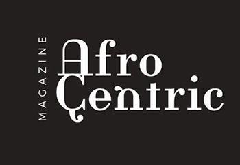 AfroCentric Magazine