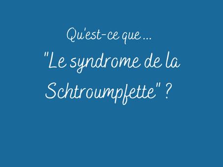 """Qu'est-ce que le """"syndrome de la Schtroumpfette"""" ?"""
