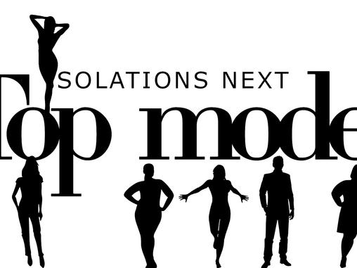 Isolations Next Top Model