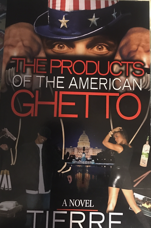 The Products of the American Ghetto Novel
