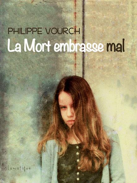 epub LA MORT EMBRASSE MAL