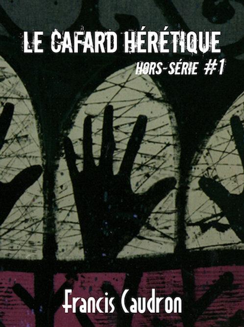 epub LE CAFARD HERETIQUE HS Francis Caudron