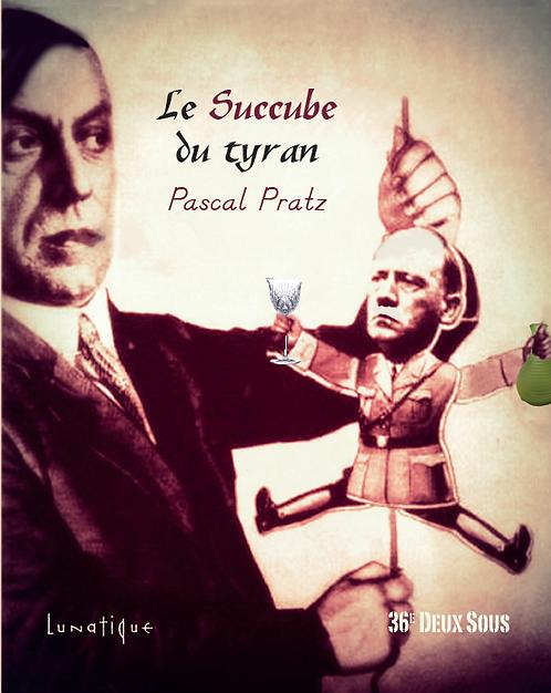 epub LE SUCCUBE DU TYRAN