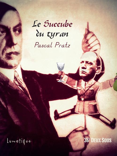 Le Succube du tyran