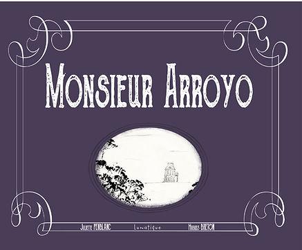 couv MONSIEUR ARROYO_1.jpg