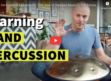 Tim Ferriss Plays Handpans!