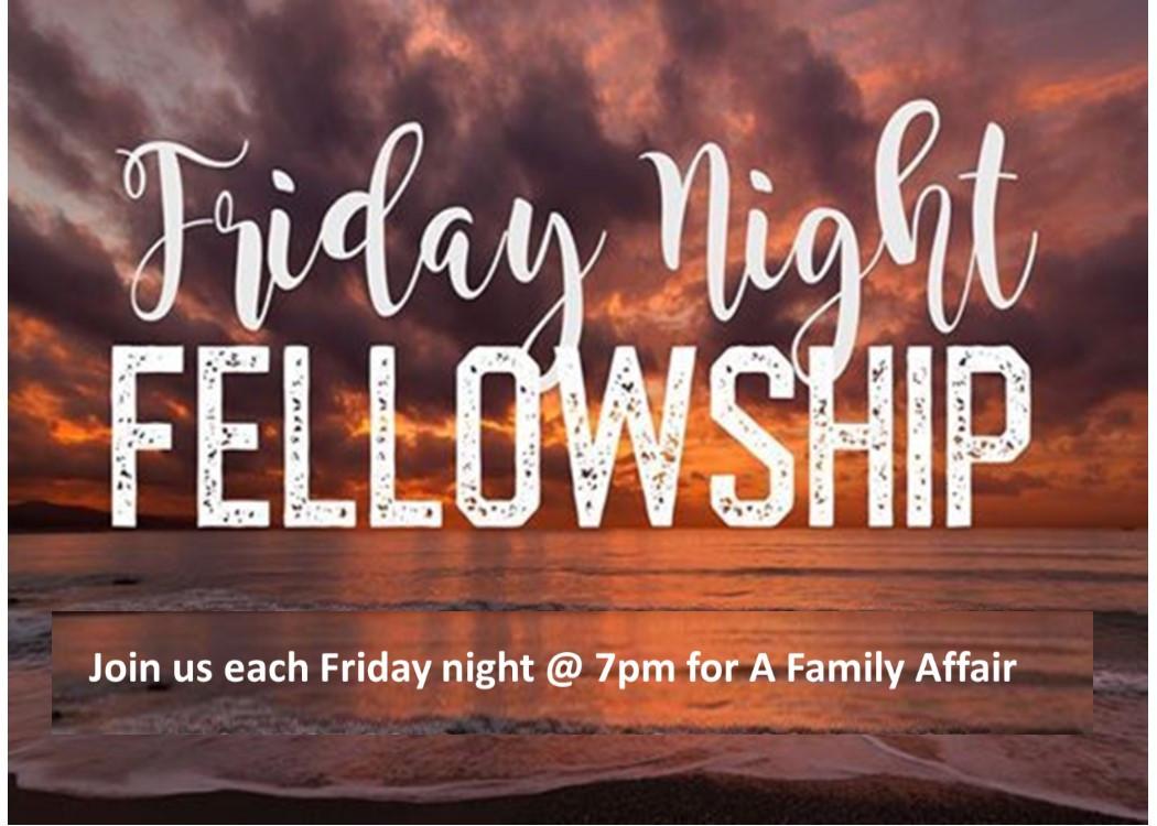 Friday Night Fellowship.jpg