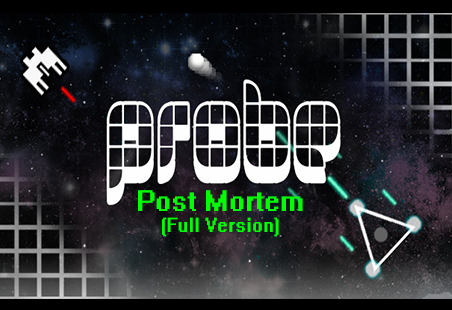 Probe: Post Mortem Review 2020 (Full Version)