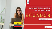 ECUAASSIST DOING BUSINESS IN ECUADOR.jpg