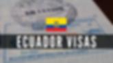 ECUADOR VISAS ECUAASSIST.png
