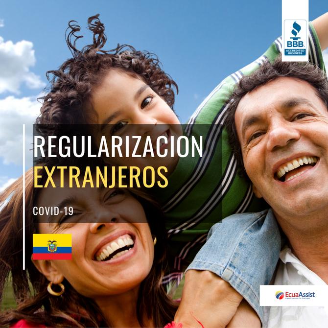 ECUADOR ANUNCIA PROCEDIMIENTO ESPECIAL DE REGULARIZACIÓN DE EXTRANJEROS QUE  HAYAN INGRESADO SIN HAC