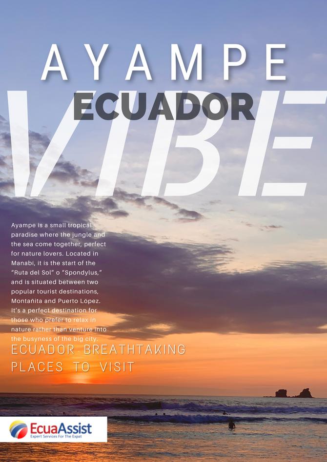 LIVING ECUADOR: AYAMPE VIBE