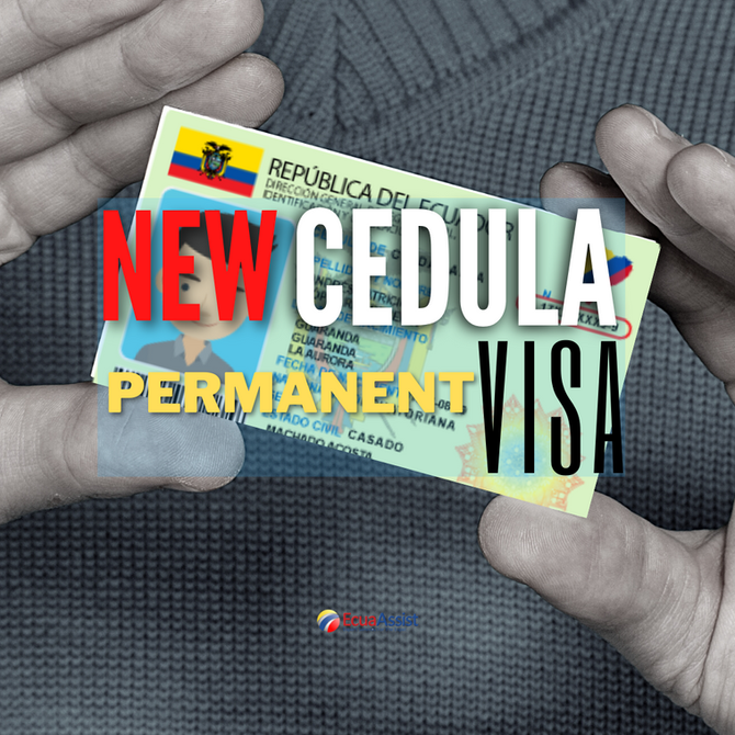Do I Have to Get a New Cedula Once I Have My Permanent Residency Visa?