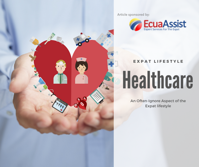 Healthcare—An Often-Ignore Aspect of the Expat Lifestyle