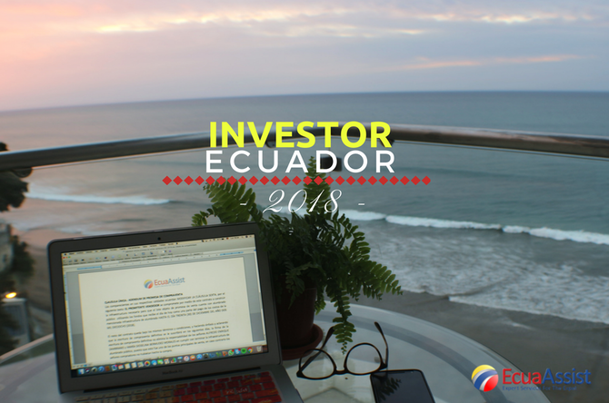 Ecuador Investor Residency Visa (2018) - (minimum investment)