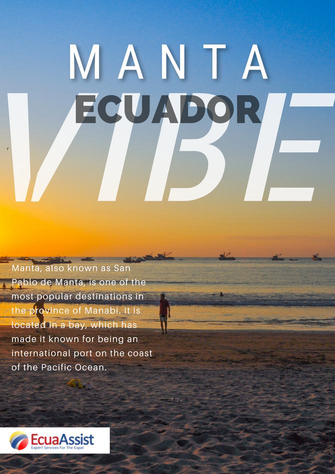 THE ECUADOR VIBE - The Ecuador Vibe: MANTA – MANABÍ