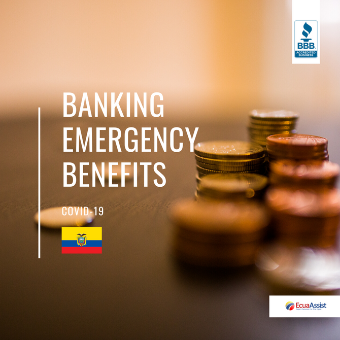 BANKING EMERGENCY BENEFITS (COVID-19)