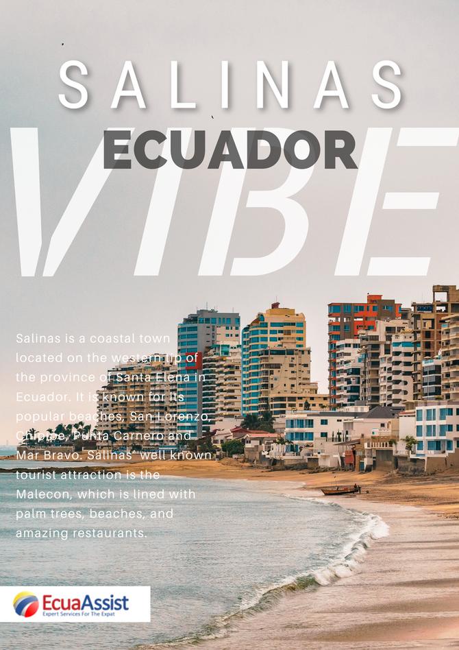 THE ECUADOR VIBE - The Ecuador Vibe: SALINAS – SANTA ELENA