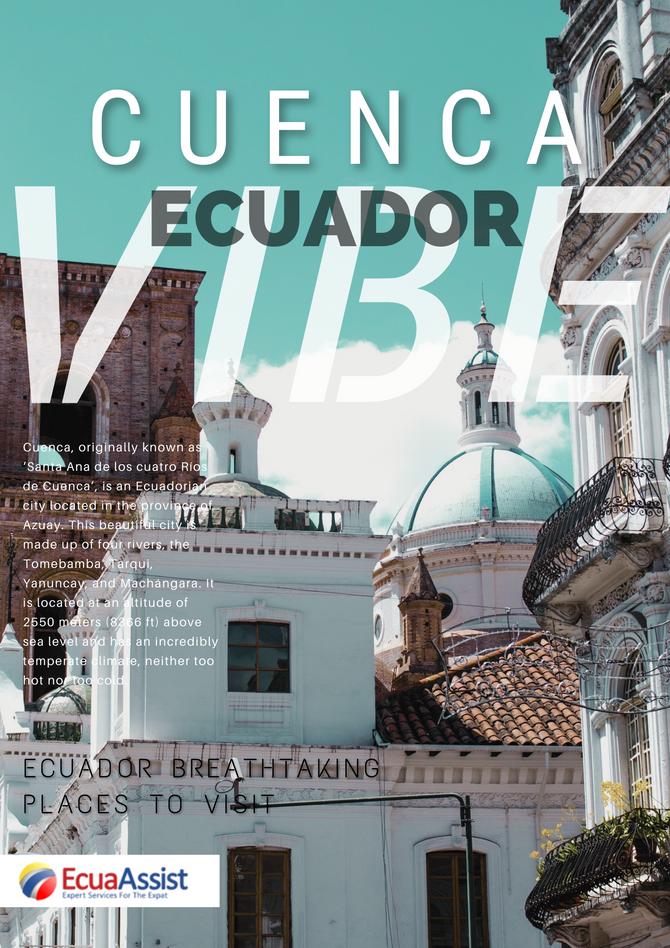 THE ECUADOR VIBE - The Ecuador Vibe: CUENCA – AZUAY