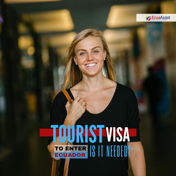 Do I Need a Residency Visa before Entering Ecuador?