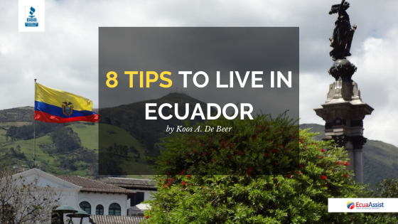 TOP 8 TOPS FOR THRIVING IN ECUADOR (2020):