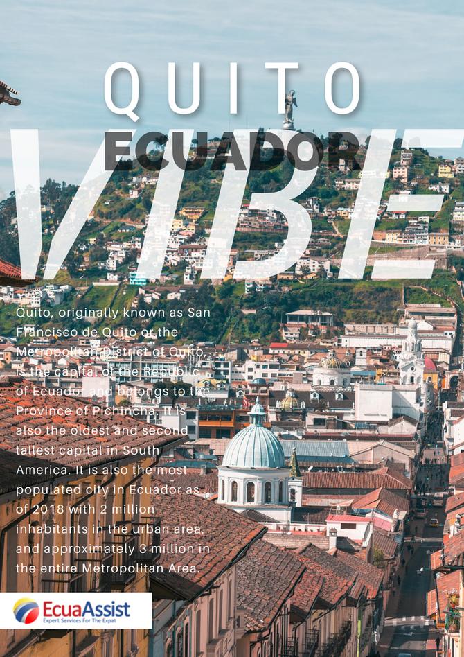 THE ECUADOR VIBE - The Ecuador Vibe: QUITO – PICHINCHA