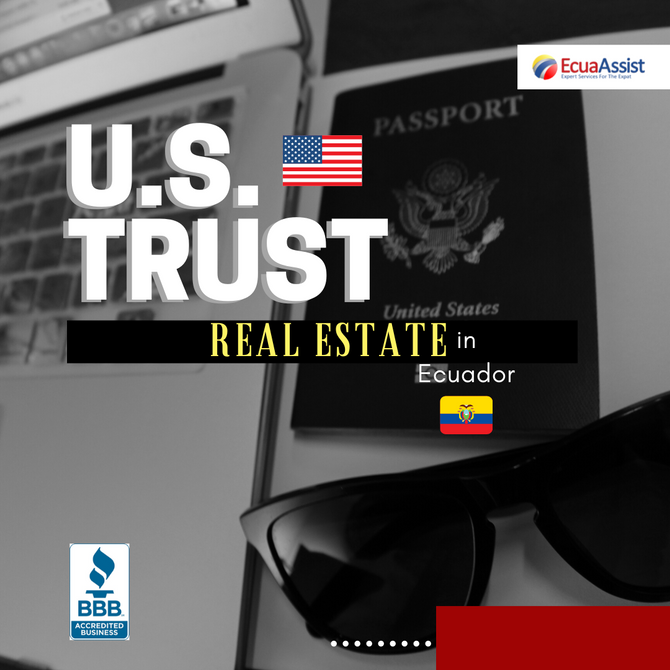 My U.S. trust can own Real Estate in Ecuador