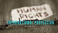 INTERNATIONAL PROTECTION VISA ECUADOR.pn
