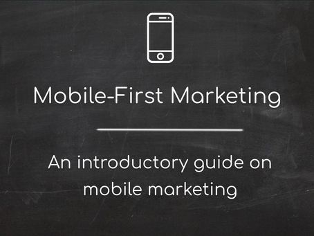 Mobile-First Marketing
