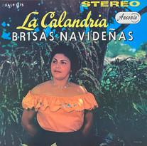 La Calandria / Brisas Navideñas