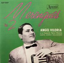 Angel Viloria Y Su Conjunto Típico Cibaeño / Merengues Vol. 2